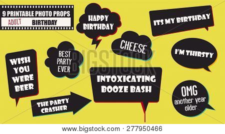 Set Of Photo Booth Props Vector Illustration. Adult Birthday Party Collection Of Quotes And Jokes In