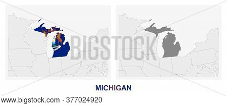 Two Versions Of The Map Of Us State Michigan, With The Flag Of Michigan And Highlighted In Dark Grey