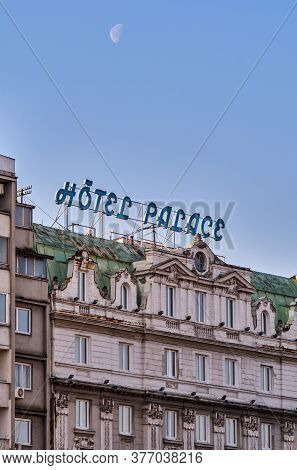 Belgrade / Serbia - February 15, 2020: Facade Of The Old Hotel Palace Opened In 1923, In Belgrade, S