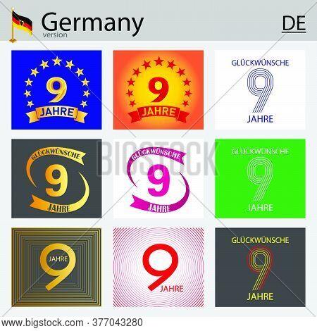 German Set Of Number Nine Years (9 Years) Celebration Design. Anniversary Vector Number Template Ele