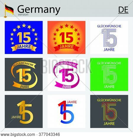 German Set Of Number Fifteen Years (15 Years) Celebration Design. Anniversary Vector Number Template