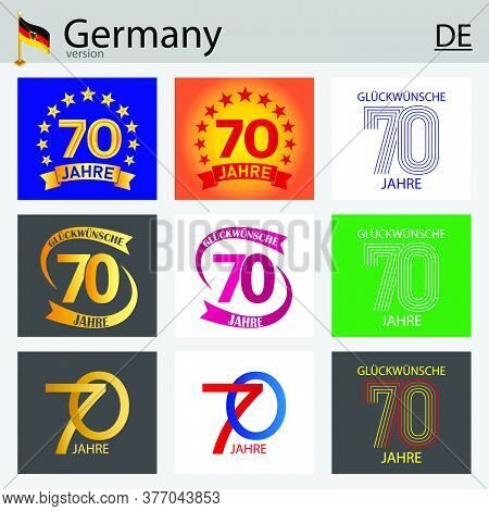 German Set Of Number Seventy Years (70 Years) Celebration Design. Anniversary Vector Number Template