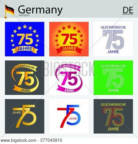 German Set Of Number Seventy-five Years (75 Years) Celebration Design. Anniversary Vector Number Tem