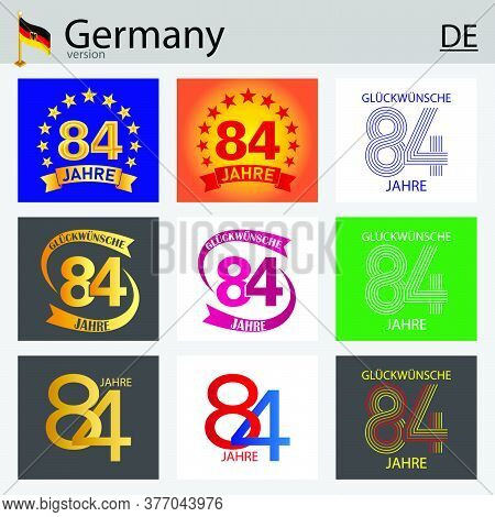 German Set Of Number Eighty-four Years (84 Years) Celebration Design. Anniversary Vector Number Temp