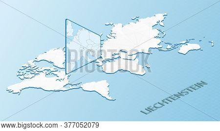 World Map In Isometric Style With Detailed Map Of Liechtenstein. Light Blue Liechtenstein Map With A