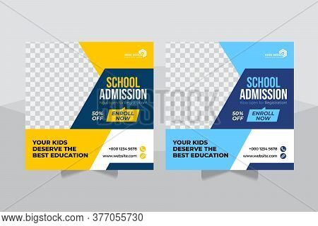 Admission Social Media Post, Back To School Admission Promotion Social Media Post Template Design, E