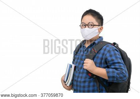 A High School Boy Student Wear Mask And Eye Glasses Carrying Schoolbag Isolated On White Background,
