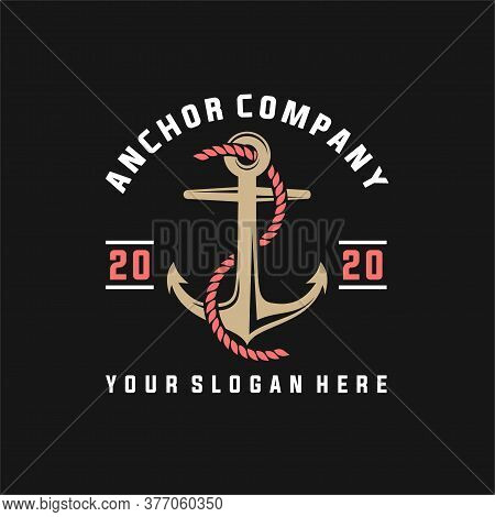 Vintage Label With An Anchor And Slogan, Vector Illustration, Anchor Icon On Black Background, Simpl