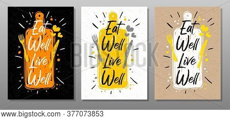 Eat Well Live Well, Quote Food Poster. Cooking, Culinary, Kitchen, Print, Utensils, Pot, Heart, Mast