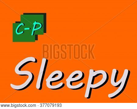 Sleepy Abbreviation Is Displayed With Text And Symbolic Pattern On Educational Background For Though