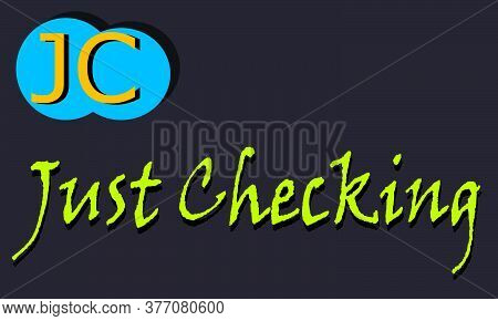 Jc Abbreviation Just Checking Displayed With Text And Symbolic Pattern On Educational Background For