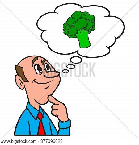 Thinking About Broccoli - A Cartoon Illustration Of A Man Thinking About The Benefits Of Eating Broc