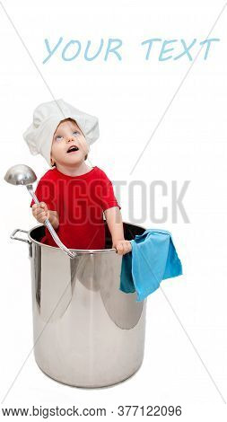 A Child Chef, A Chef In A Chef's Hat And A Ladle In His Hands Stands In A Large Pot, Looks Up And Si