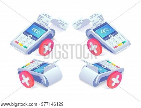 Isometric Shopping, Error Contactless Payments Via Smartphone Concept Set. 3d Payment Terminal With
