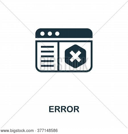 Error Icon. Simple Element From Internet Security Collection. Creative Error Icon For Web Design, Te