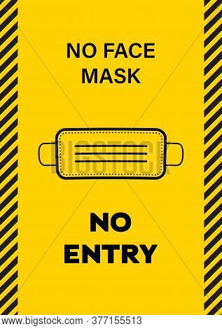 Sticker With The Text, No Face Mask No Entry, Vector Illustration, Yellow And Black Sticker For Face