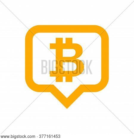 Bitcoin Currency Symbol In Speech Bubble Orange For Icon, Cryptocurrency Bitcoin Money For App Symbo