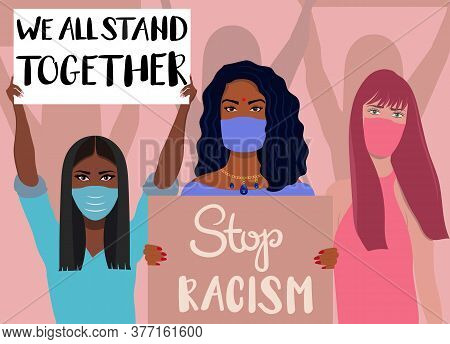 Vector, Demonstration For Human Rights - We All Stand Together, Stop Racism.multi Ethnic Women Holdi
