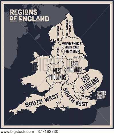 Map England. Poster Map Of Regions Of England. Black And White Print Map Of England For T-shirt, Pos