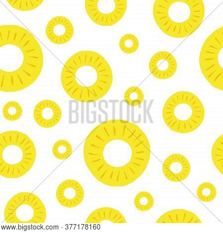 Pineapple Seamless Pattern. Vector Illustration. Colorful Slices Ananas On A White Background. For D
