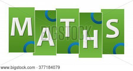 Maths Text Alphabets Written Over Blue Green Background.