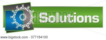Solutions Concept Image With Text And Related Symbol.