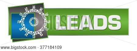 Leads Text Written Over Blue Green Background.