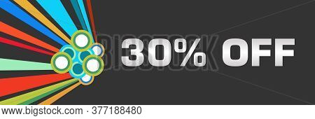 Thirty Percent Off Text Written Over Dark Colorful Background.