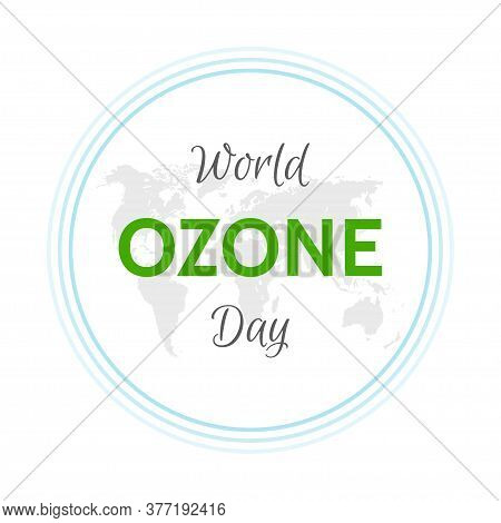 Illustration Of World Ozone Day. Green Eco Earth