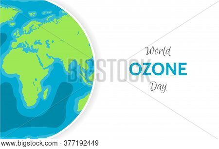 World Ozone Day Concept Banner. Illustration With Planet Earth
