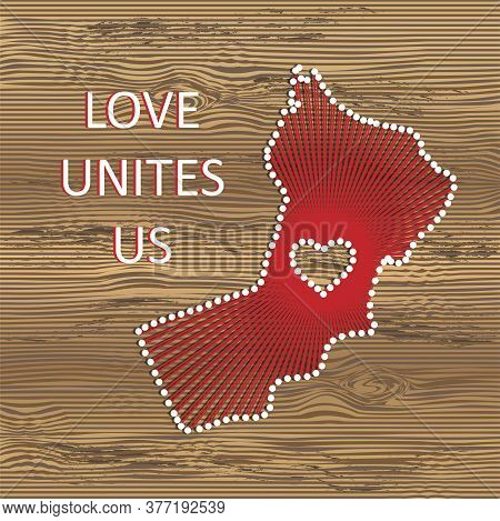 Oman Art Vector Map With Heart. String Art, Yarn And Pins On Wooden Board Texture. Love Unites Us. M