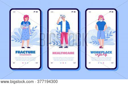 Set Of Onboarding Screens Of Healthcare Apps For Fracture And Workplace Injury Treatment And Insuran