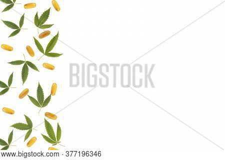 Boarder With Cannabis Leaves And Oil Capsules Isolated On White Background. Cannabis Pattern With Co