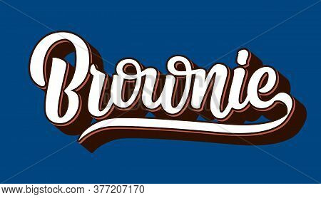 Chocolate Fudge Brownie Vector Logo. Hand Drawn Lettering Typography Isolated On Blue Background. Pa