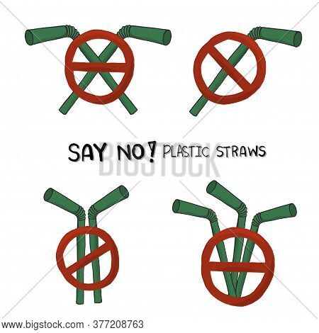 Say No Disposable Plastic Drinking Straws In Favor Of Reusable Metallic Drinking Straw. Say No To Pl