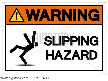 Warning Slipping Hazard Symbol, Vector  Illustration, Isolated On White Background Label. Eps10