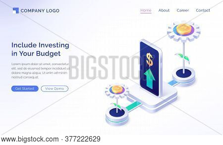 Financial Budget Planning Isometric Landing Page. Mobile Phone Investment Application With Growing M