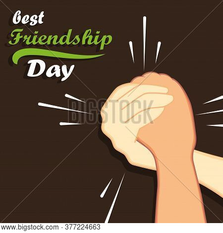 Friends Forever Greeting Card Design With Hands Shaking. Happy Friendship Day.