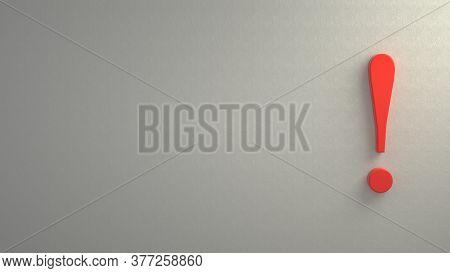 Red Exclamation Point Sign 3d Illustration On White Wall Background With Shadow. Warning, Attention