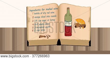 Mulled Wine - Hot Drink Ingredients - Recipe In Old Cookbook - Hand-drawn Drawing - Vector. Drink Fo
