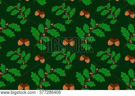 Nice Oak Branches With Acorns Seamless Pattern. Autumn Green Cover. Oak Fall Background For Textile,