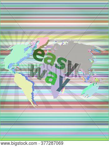 Easy Way. Social Concept: Easy Way Word On Digital Screen