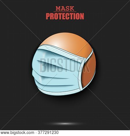 Ping-pong Ball With A Protection Mask. Caution! Wear Protection Mask. Risk Disease. Cancellation Of