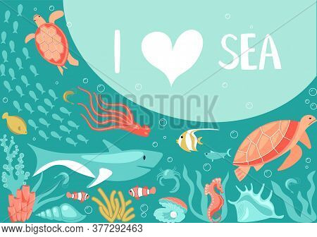 Postcard I Love Sea In A Marine Style. Underwater Scene With Underwater Life Elements, Tropical Anim