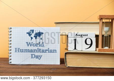 19th August - World Humanitarian Day. Nineteenth Day Month Calendar Concept On Wooden Blocks With Co