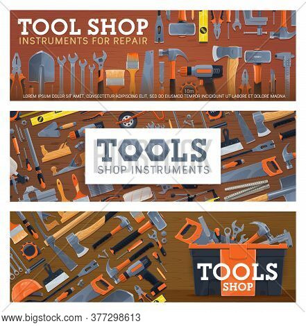 Tool Shop Vector Banners With House Repair, Construction, Carpentry And Diy Equipment. Hammer, Screw