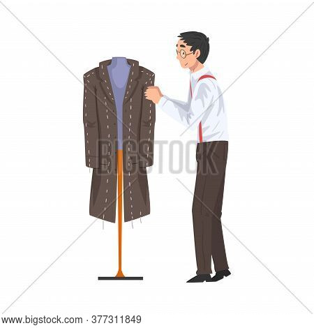 Male Tailor Adjusting Wool Coat On Mannequin, Clothing Designer Tailor Working At Atelier Vector Ill