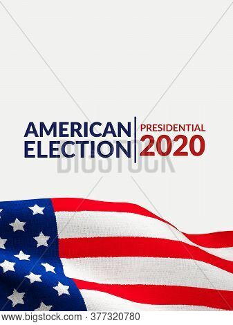Us Presidential Election Banner Poster Campaign Concept. America Flag Pattern On Canvas Texture With