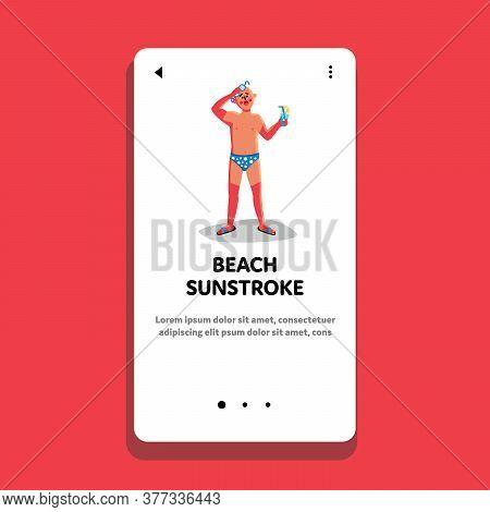 Beach Sunstroke And Sunburn Painful Man Vector