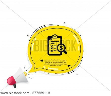 Accounting Report Icon. Quote Speech Bubble. Audit Sign. Check Finance Symbol. Quotation Marks. Clas